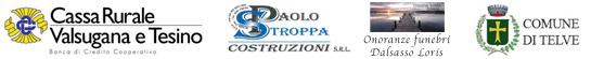 Comune di Telve - Cassa Rurale Telve - Stroppa Costruzioni - Onoranze Funebri Dalsasso Loris